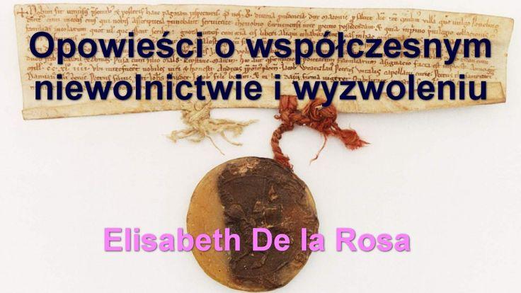 Opowieści o współczesnym niewolnictwie i wyzwoleniu – Elisabeth De la Rosa | Porozmawiajmy TV