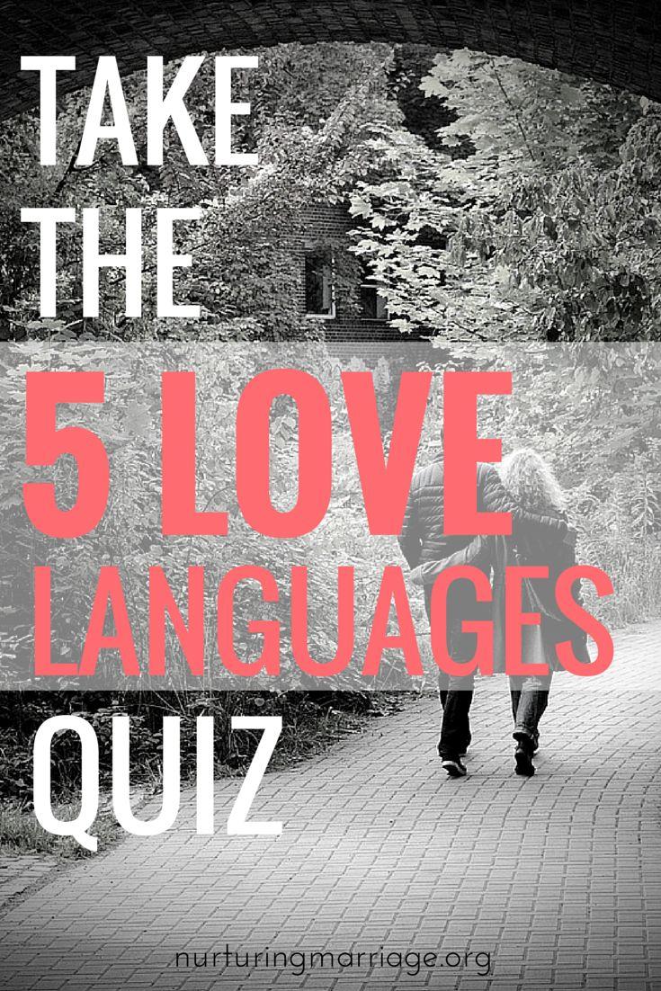 Take the 5 Love Languages Quiz nurturingmarriage.org