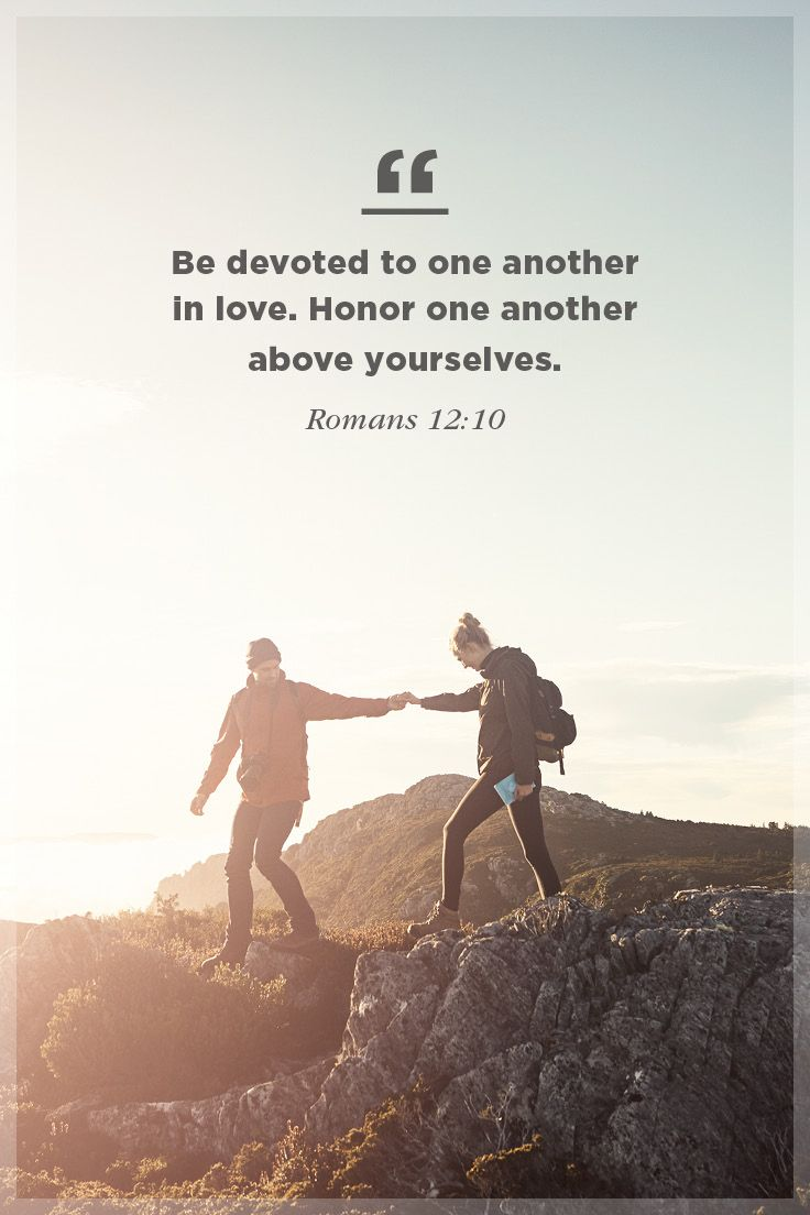 Inspiring bible verses about marriage be devoted to one another in love honor one another above yourselves romans 1210