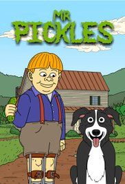 Watch Mr Pickles Online Free. The Goodman family lives with their lovable pet dog, Mr. Pickles, a deviant border collie with a secret satanic streak.