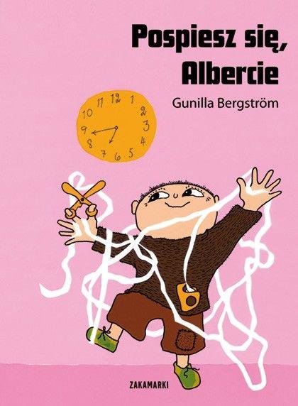 Albert tekst i ilustracje: Gunilla Bergström, tłumaczenie: Katarzyna Skalska