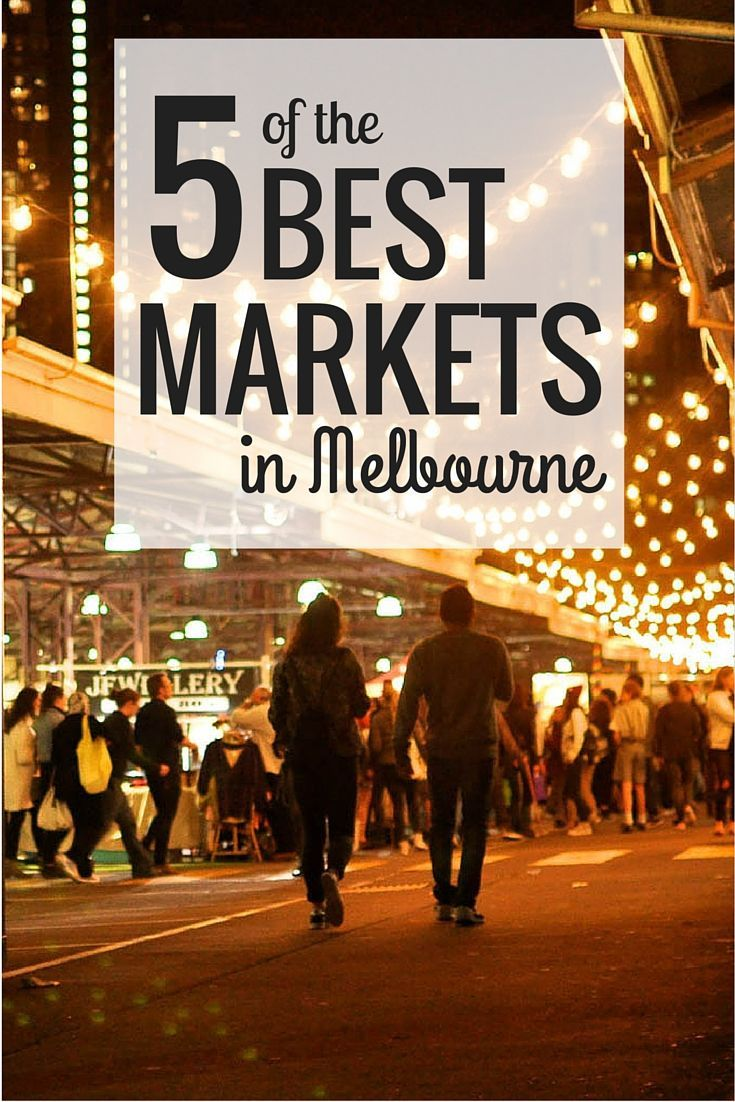 Five of the Best Markets in Melbourne, Australia  // www.hummingbirdaw...