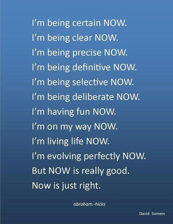 Now & The Law of Attraction!