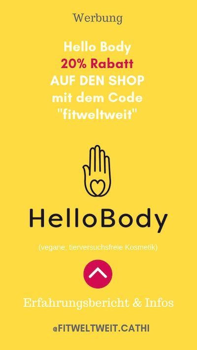 #HELLOBODY #CODE #RABATT - Hello Body: 20 % Rabatt auf den ...