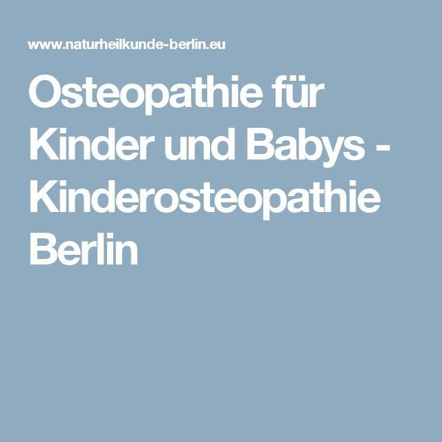 Osteopathie für Kinder und Babys - Kinderosteopathie Berlin
