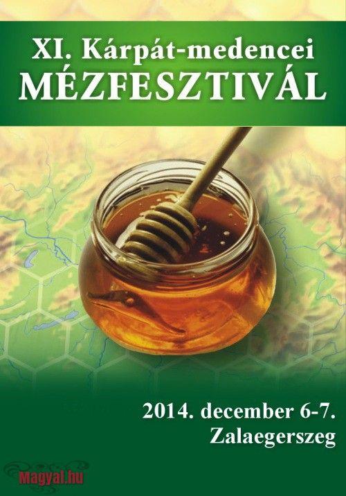 2014. december 6-án és 7-én Zalaegerszegen rendezik a XI. Kárpát-medencei Mézfesztivál és Termelői Vásárt, mely a mézbarátok számára kínál sok érdekességet. - Zalaegerszeg - XI. Kárpát-medencei Mézfesztivál