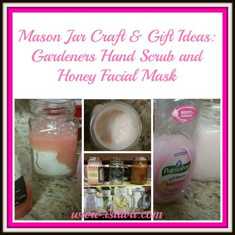 Check out these 2 mason jar crafts and gift ideas: Gardeners Hand Scrub & Honey Facial Mask #handscrub #facialmask