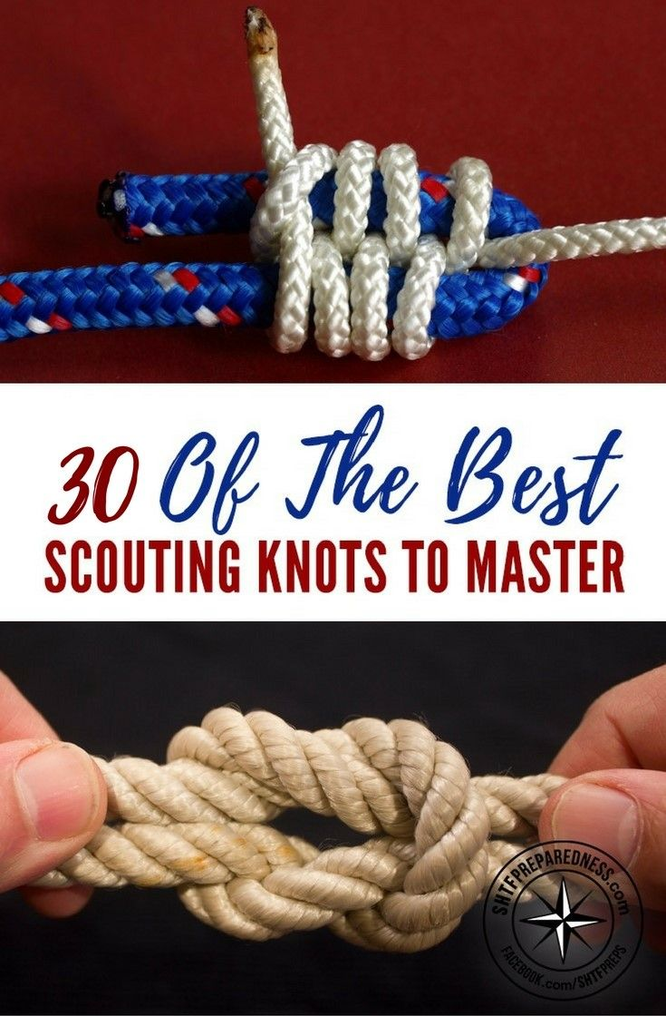 24 Of The Best Scouting Knots To Master - There is a large variety of knots, each with properties that make it suitable for a range of tasks. Some knots are used to attach the rope to other objects such as another rope, cleat, ring, or stake.