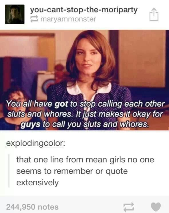 The most important moment from Mean Girls, when Tina Fey tries to get the girls to understand how important it is for women and girls to support each other instead of being in constant competition.