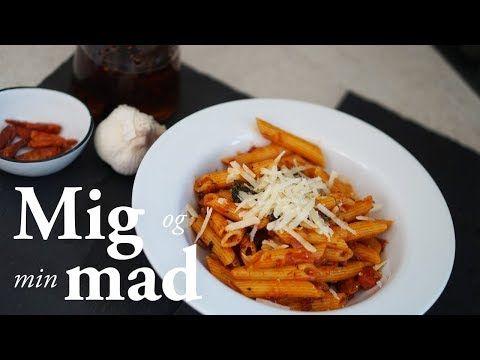 Penne arrabiata - Skøn og nem pasta opskrift - Se den her