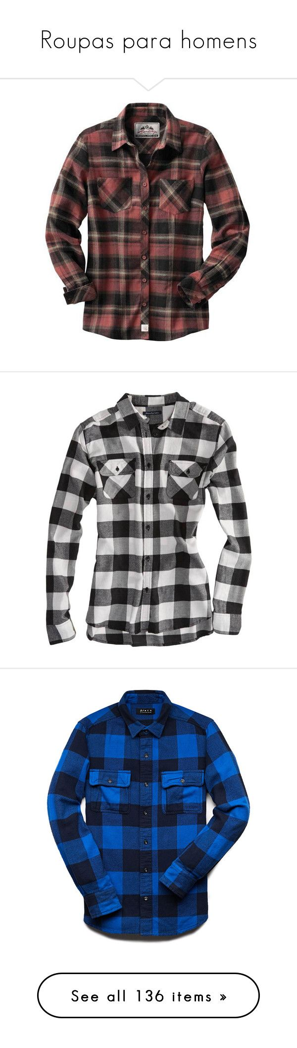"""""""Roupas para homens"""" by franca-helo ❤ liked on Polyvore featuring tops, shirts, flannel, cut loose shirt, loose fitting tops, tailored shirts, plaid top, plaid flannel shirt, long sleeves and black"""