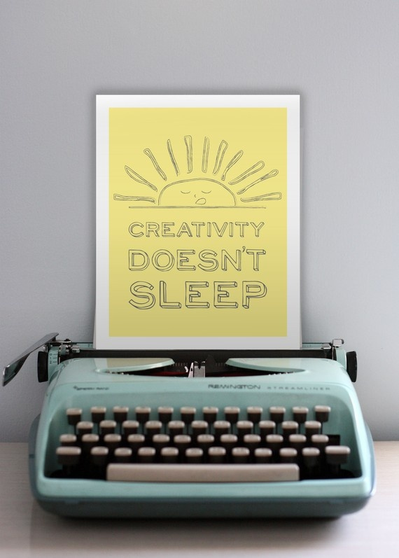 love it!: Favorite Things, Art Inspiration Quotes, Ideas Se, Doesn T Sleep, Creativity Doesn T, Creativity Quotes Art, Cool Ideas, Doesnt