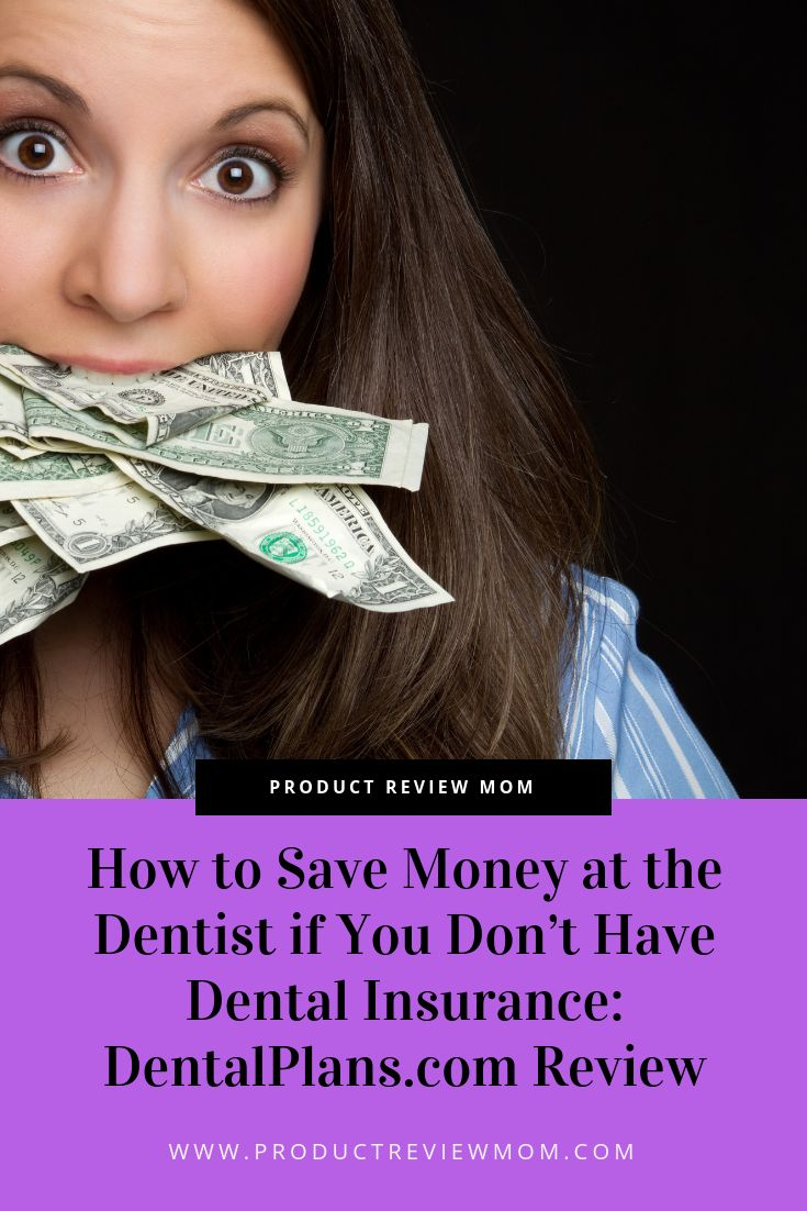 How to save money at the dentist if you dont have dental