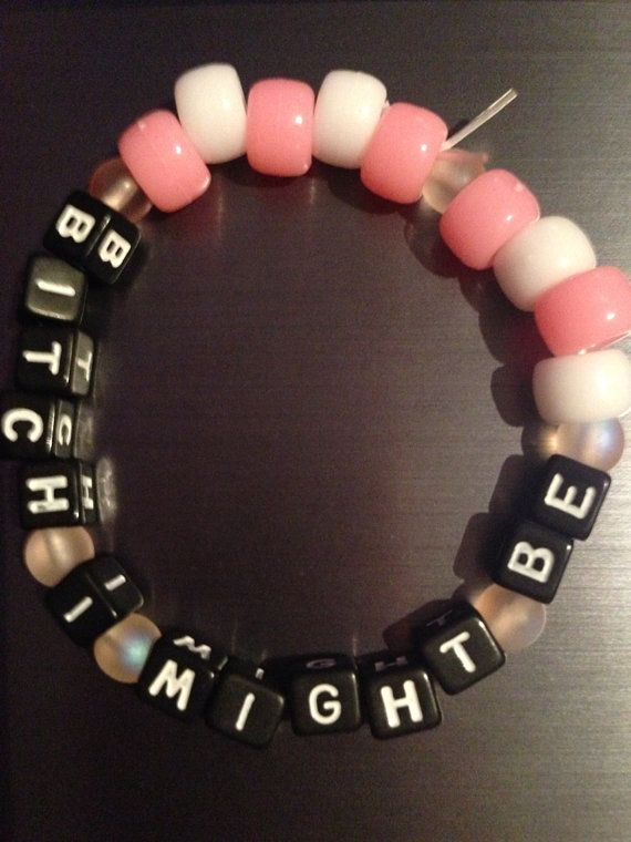 Bitch I might be kandi bracelet on Etsy, $3.00