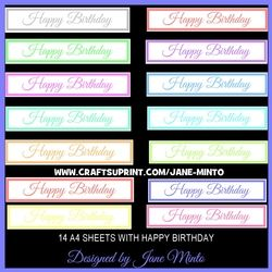 HAPPY BIRTHDAY SENTIMENT BANNERS - 14 A4 SHEETS IN PASTEL COLOURS