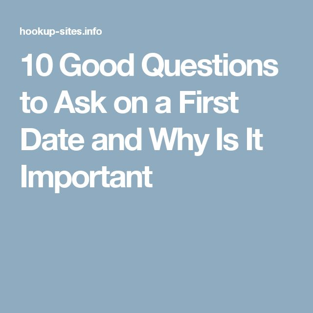important questions to ask when online dating What matters to you in a relationship be daring enough to ask the crucial questions, so you enter with eyes and heart wide open.