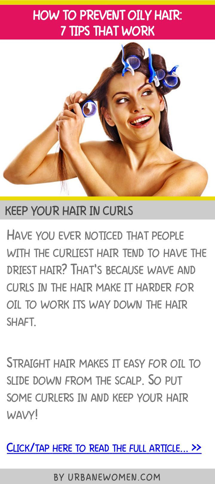 How To Prevent Oily Hair: 7 Tips That Work