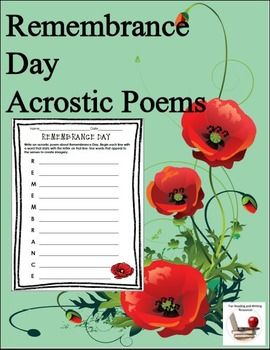 Have your students get creative with these Remembrance Day acrostic poem sheets. Two different sheets for students to write poetry with imagery and words that appeal to the senses. Students write a poem about Remembrance Day by beginning each line with a word that begins with the letter on that line.