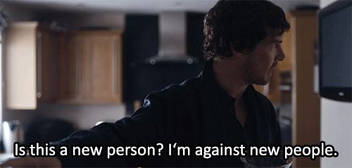 """Is this a new person? I'm against new people."" - Sherlock - The Lying Detective gif"