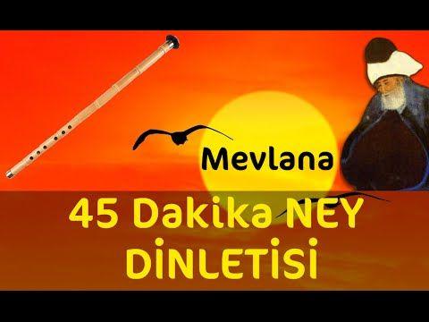 45 Dakika - Sadece Ney Dinletisi | Relax Music | Ney Dinle - YouTube