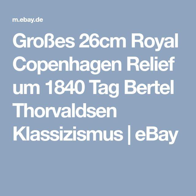 Großes 26cm Royal Copenhagen Relief um 1840 Tag Bertel Thorvaldsen Klassizismus | eBay