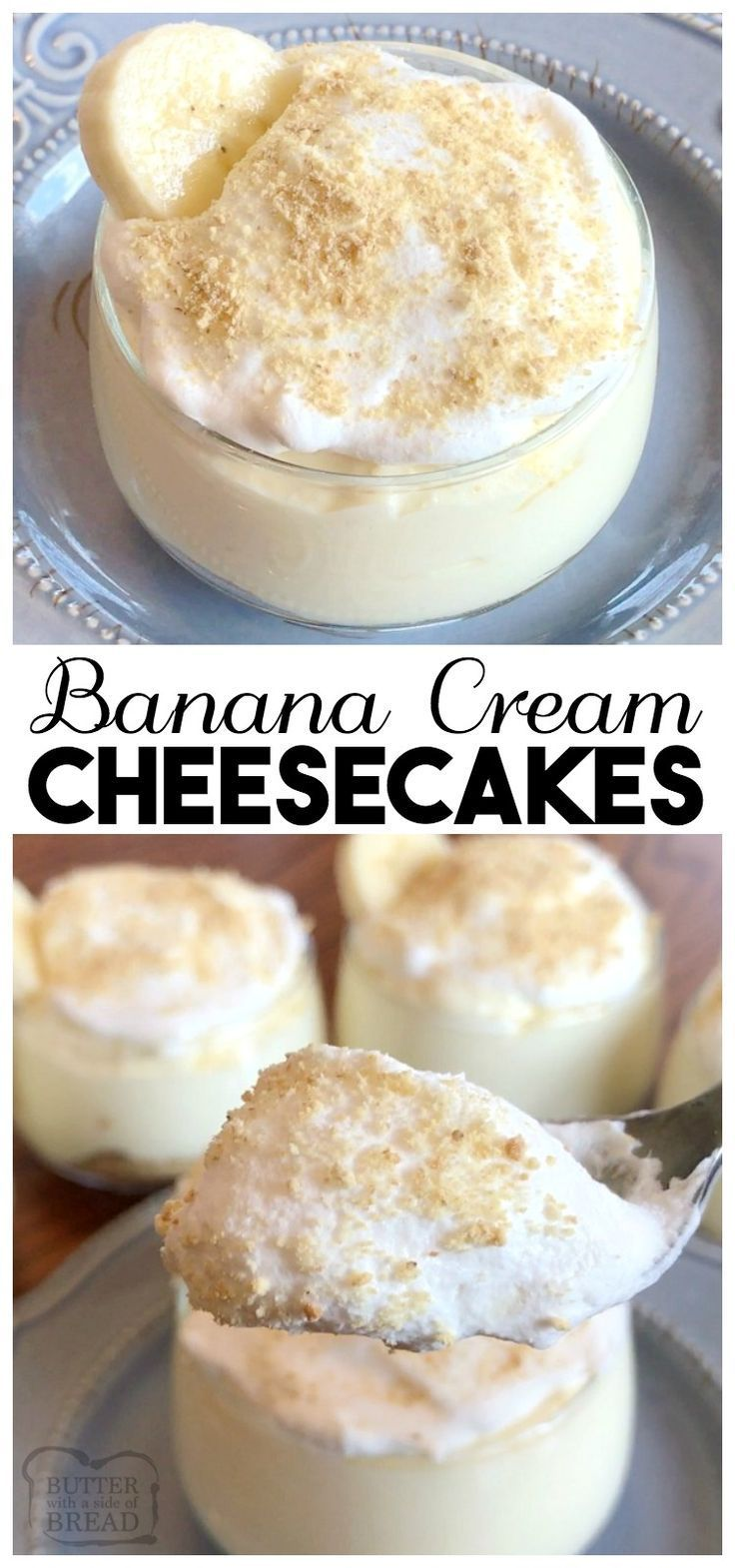 Banana Cream Cheesecakes made with banana pudding, whipped topping, and a graham cracker crust are the absolute perfect, easy to make sweet & creamy treat! Easy #cheesecake #recipe from Butter With A Side of Bread