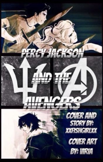 Percy Jackson and the Avengers (Percy Jackson Fanfiction) | Harry