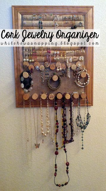 Cork Board Jewelry Organizer.  Super easy and stores everything in sight.