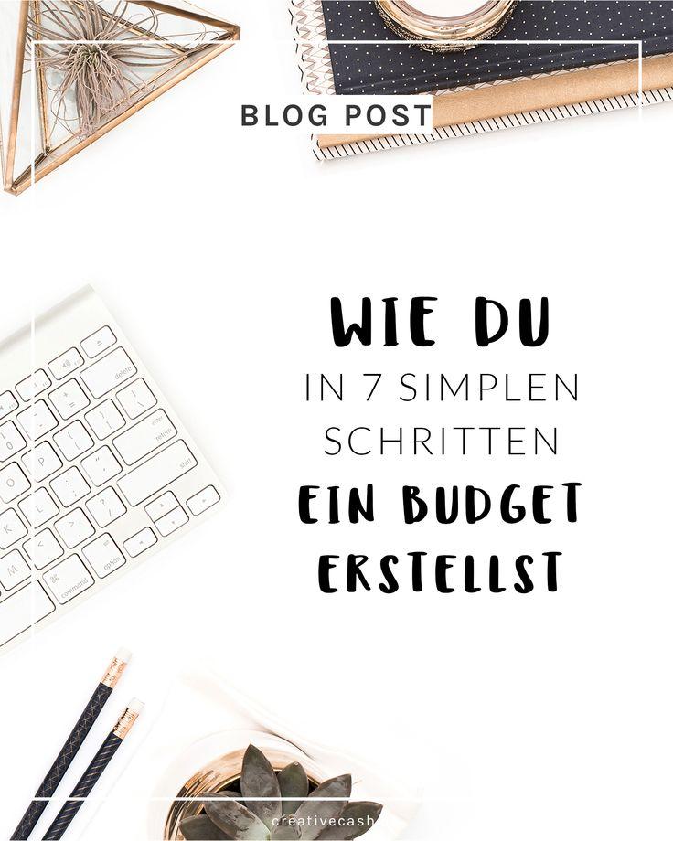 Wie du in 7 simplen Schritten ein Budget erstellst - und dich auch daran hältst!