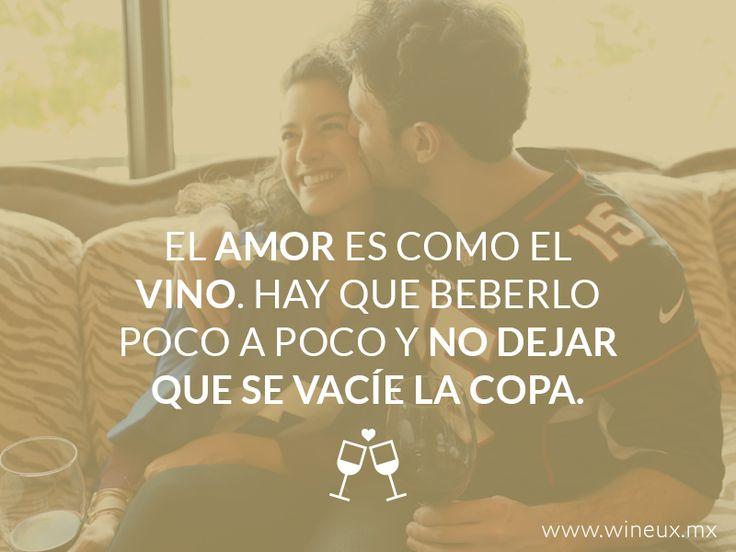 Wineux es para los amantes del vino y para los amantes en general. www.wineux.mx #FrasesDeVino #Vino #VinoMexicano #Wine
