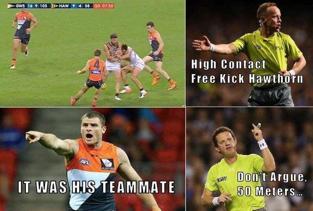 "Umpires tried as hard as they could today but GWS still found a way to win. Credit- ""Free kick to Hawthorn"" Facebook page #freekickhawthorn GWS Giants 7.3 13.6 19.10 24.14 (158) Hawthorn 2.1 6.3 9.6 12.11 (83)"