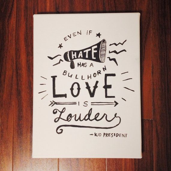 Kid President Quote 9x12 canvas on Etsy, $30.00