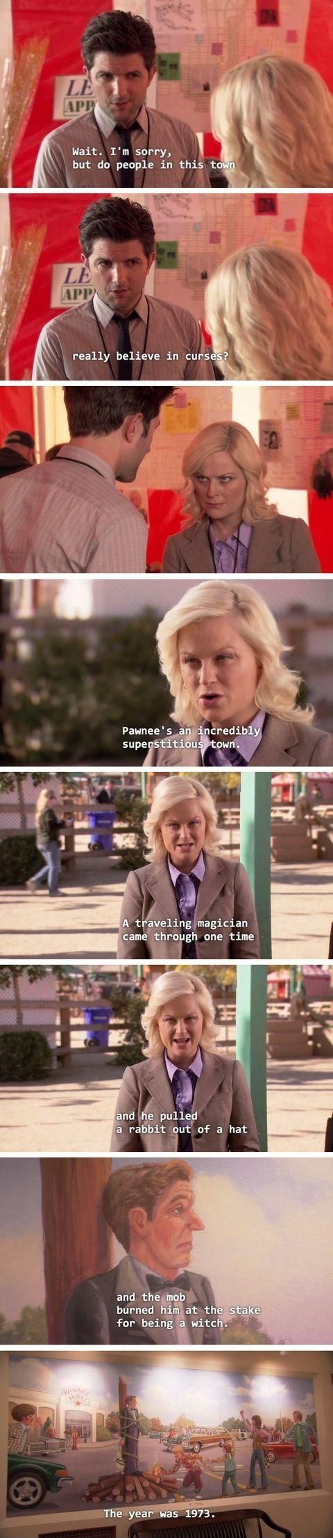 Pawnee is a superstitious place
