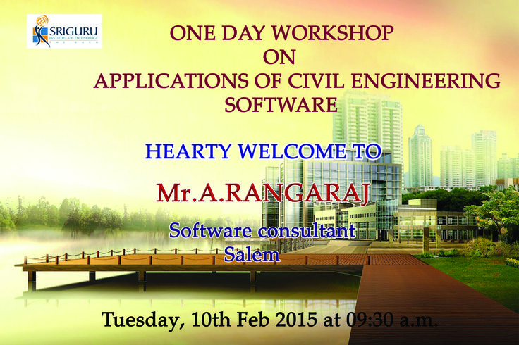 """Department of Civil Engineering conducts One Day Workshop on """"Applications of Civil Engineering Software"""" on 10.02.2015 for II, III and IV year Civil Engineering Students."""