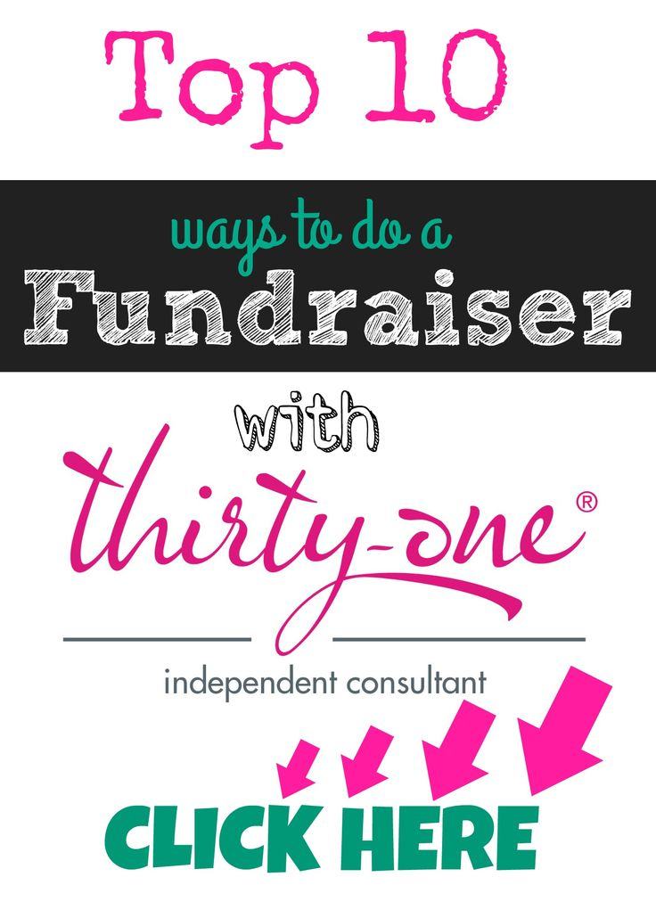Top 10 Ways to do a Fundraiser With Thirty-One Gifts -  Melissa Feitsam- Thank you!!