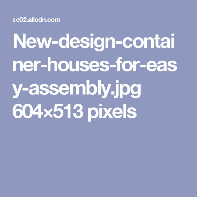 New-design-container-houses-for-easy-assembly.jpg 604×513 pixels