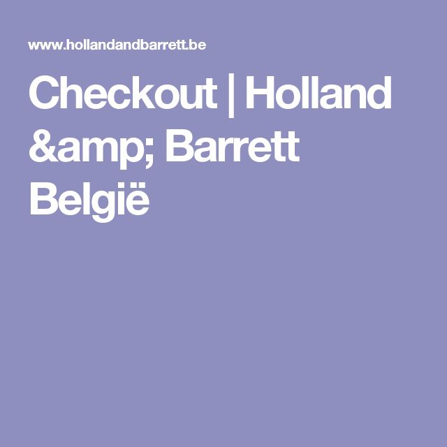 Checkout  |  Holland & Barrett België