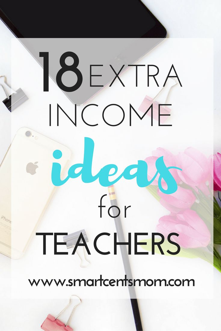 18 extra income ideas for teachers
