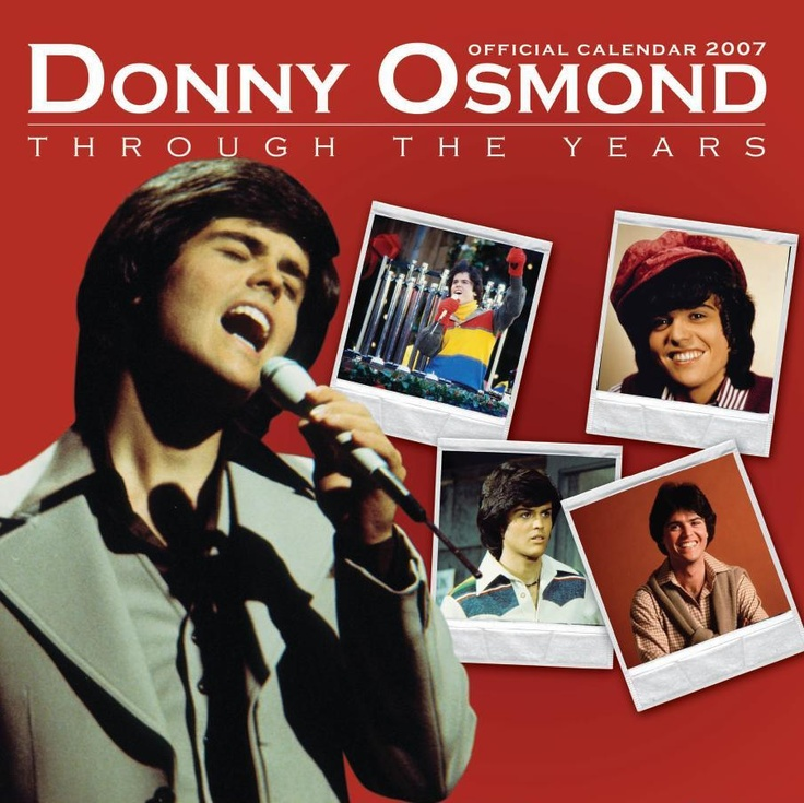 "60's and 70's teen idol Donny Osmand, had everyone feeling the ""Puppy Love"" in this calendar"