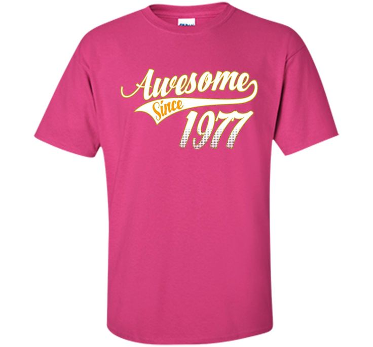 Awesome Since 1977, 39th Birthday Gift T Shirt