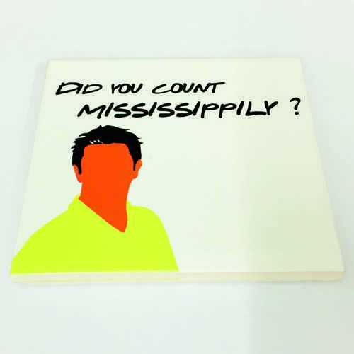 """White Ceramic Tile Coaster, perfect for any fan of the hit TV show Friends – Featuring Quote """"Did You Count Mississippily?"""" as said by Ross.  Printed at Uveeka's HQ Full colour high quality printing Scratch Resistant, Shower Proof Size – 100 x 100mm High Quality Ceramic Used Gloss Finish ANY 4 Coasters Just £9.99"""