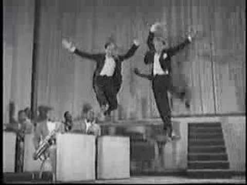 Nicholas Brothers in Stormy Weather. One of the best tap sequences I've ever seen.