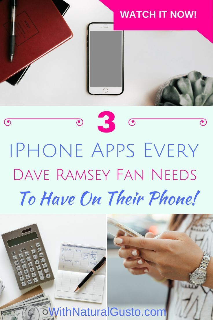 3 iPhone Apps Every Dave Ramsey Fan Needs To Have On Their Phone