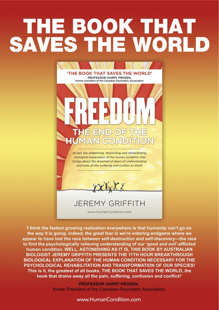 The Book That Saves The World Poster, front and back for the book 'FREEDOM: The End Of The Human Condition' by Jeremy Griffith