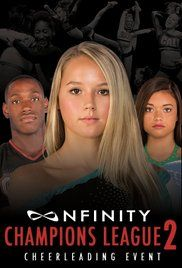 Watch Champions League Online In Us. Experience the world of all star cheerleading in Nfinity's Champions League 2. The Nfinity Champions League is a group of 30 teams that represent the best of the best in competitive ...
