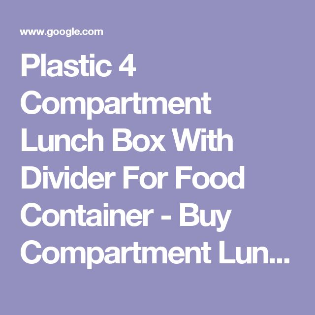 Plastic 4 Compartment Lunch Box With Divider For Food Container - Buy Compartment Lunch Box,Plastic Lunch Box With Divider,Plastic Food Container With Divider …