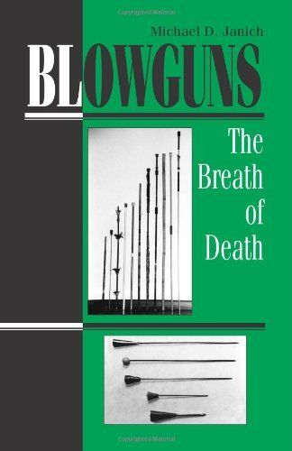 #airtoolsdepot Blowguns: The Breath Of Death from Paladin Press: airtoolsdepot are delighted to offer the famous Blowguns: The Breath Of…