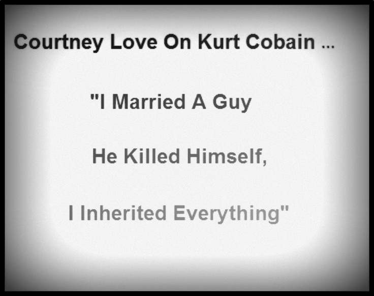 kurt donald cobains life essay Tragic hero: kurt cobain who was kurt cobain kurt donald cobain was born kurt cobain was a very depressed man who chose to take his own life through.