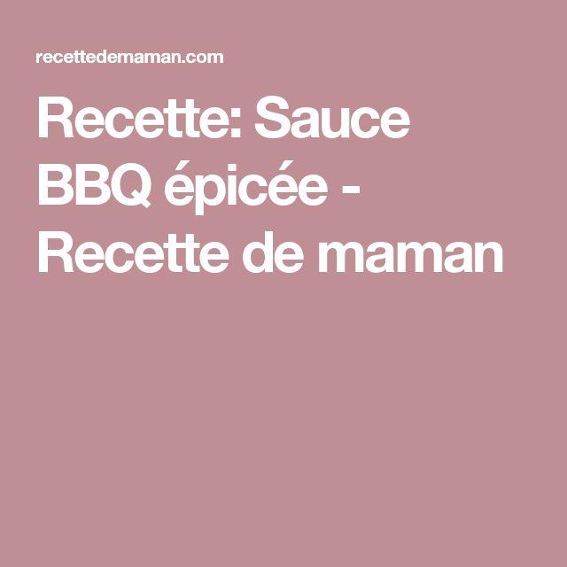 Recette: Sauce BBQ épicée - Recette de maman