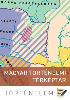 Képgyűjtemény | Magyar történelmi térképtár | Sulinet Tudásbázis